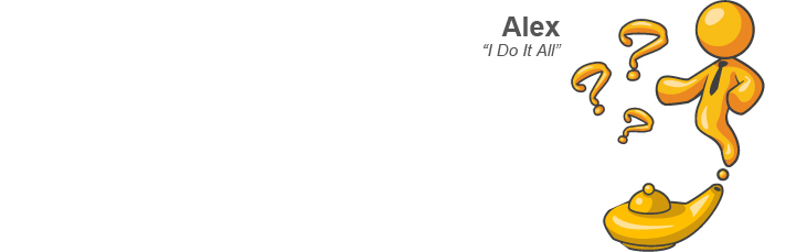 Alex - I Do It All