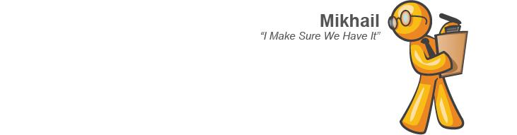 Mikhail - I Make Sure We Have It